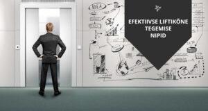 Efektiivse liftikõne tegemise nipid